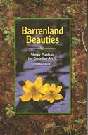 Barrenland Beauties: Showy Plants of the Canadian Arctic by Page Burt